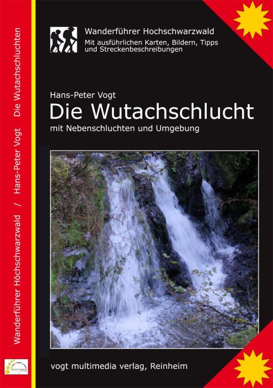 Cover-Bild Die Wutachschlucht, Wanderführer Hochschwarzwald