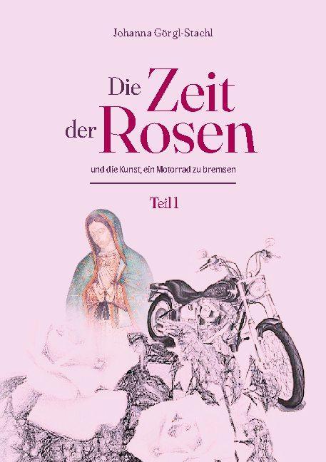 Cover-Bild Die Zeit der Rosen - Teil 1