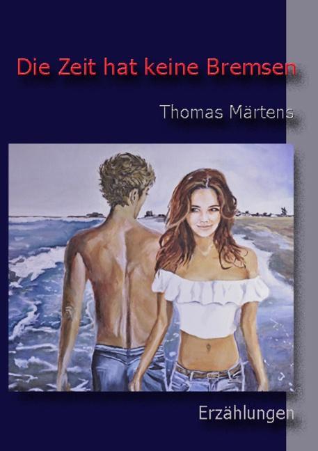 Cover-Bild Die Zeit hat keine Bremsen
