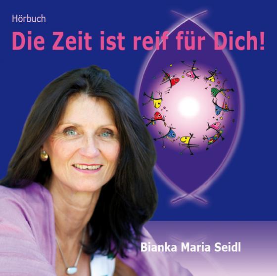 Cover-Bild Die Zeit ist reif für Dich!