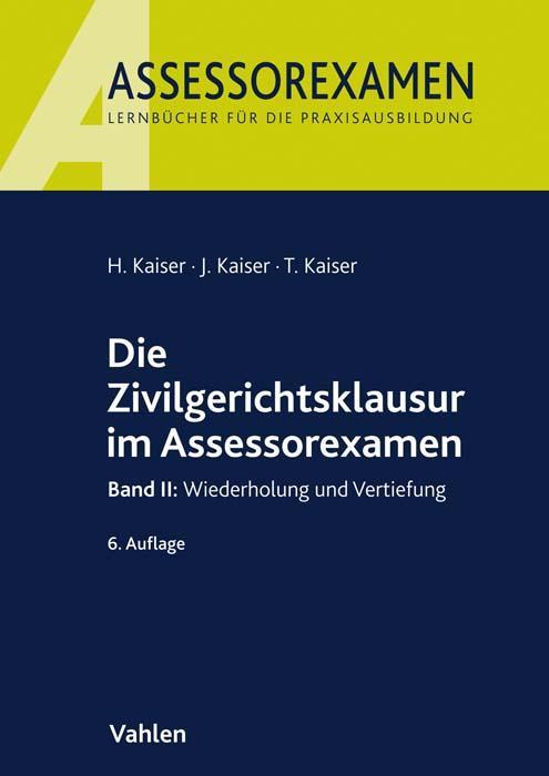 Cover-Bild Die Zivilgerichtsklausur im Assessorexamen