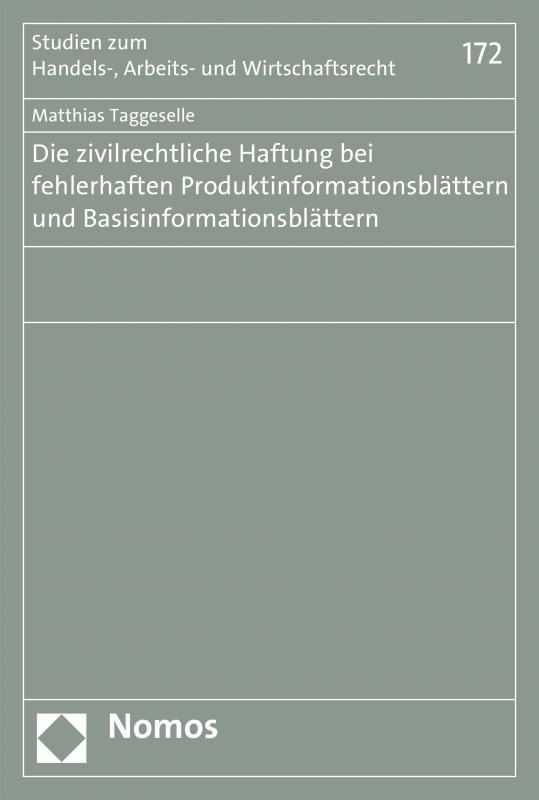 Cover-Bild Die zivilrechtliche Haftung bei fehlerhaften Produktinformationsblättern und Basisinformationsblättern