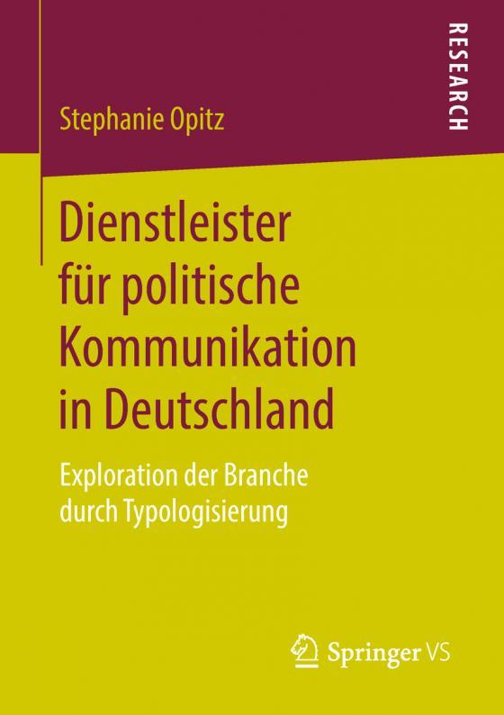 Cover-Bild Dienstleister für politische Kommunikation in Deutschland