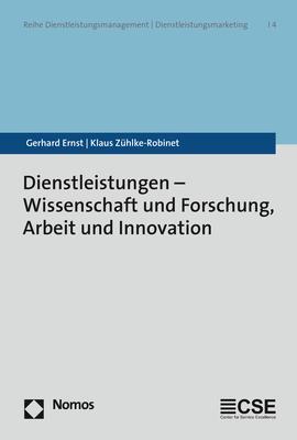 Cover-Bild Dienstleistungen - Wissenschaft und Forschung, Arbeit und Innovation