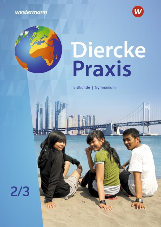Cover-Bild Diercke Praxis SI Arbeits- und Lernbuch / Diercke Praxis SI Arbeits- und Lernbuch - Ausgabe 2019 für Gymnasien in Nordrhein-Westfalen G9