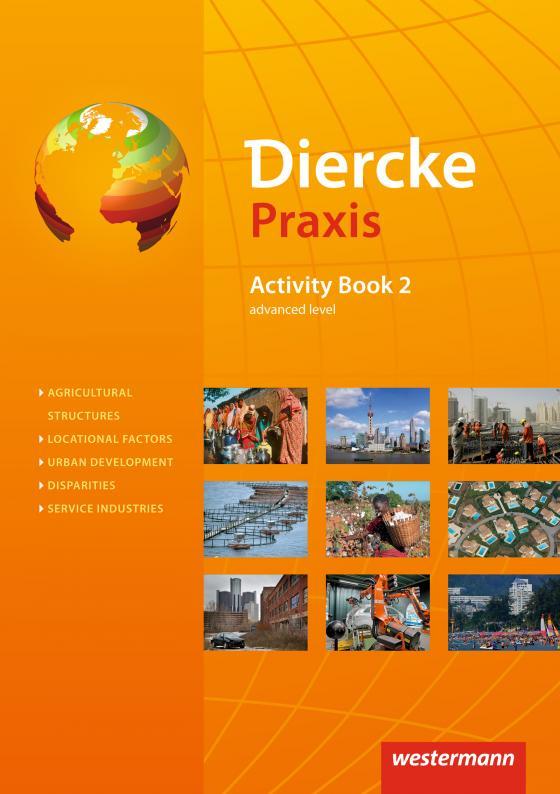 Cover-Bild Diercke Praxis SII - Arbeits- und Lernbuch / Diercke Praxis SII - Arbeits- und Lernbuch - Ausgabe 2014