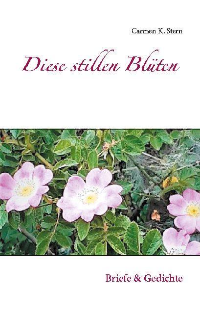 Cover-Bild Diese stillen Blüten