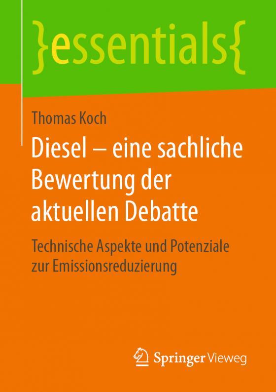 Cover-Bild Diesel – eine sachliche Bewertung der aktuellen Debatte