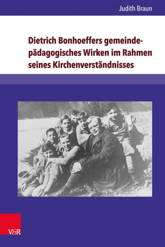Cover-Bild Dietrich Bonhoeffers gemeindepädagogisches Wirken im Rahmen seines Kirchenverständnisses