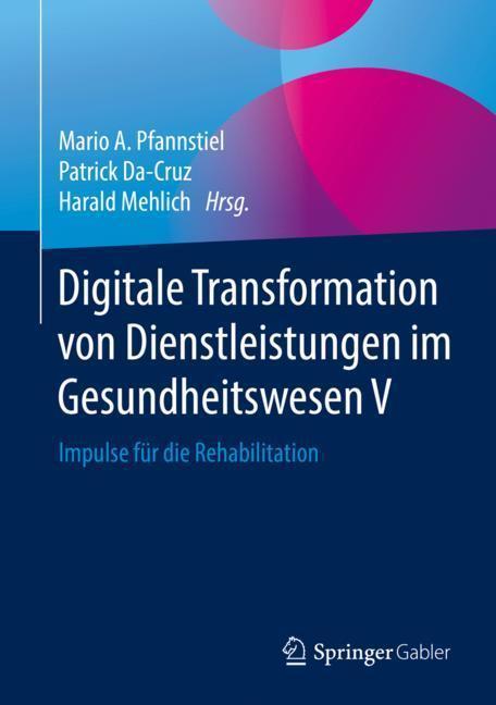 Cover-Bild Digitale Transformation von Dienstleistungen im Gesundheitswesen V