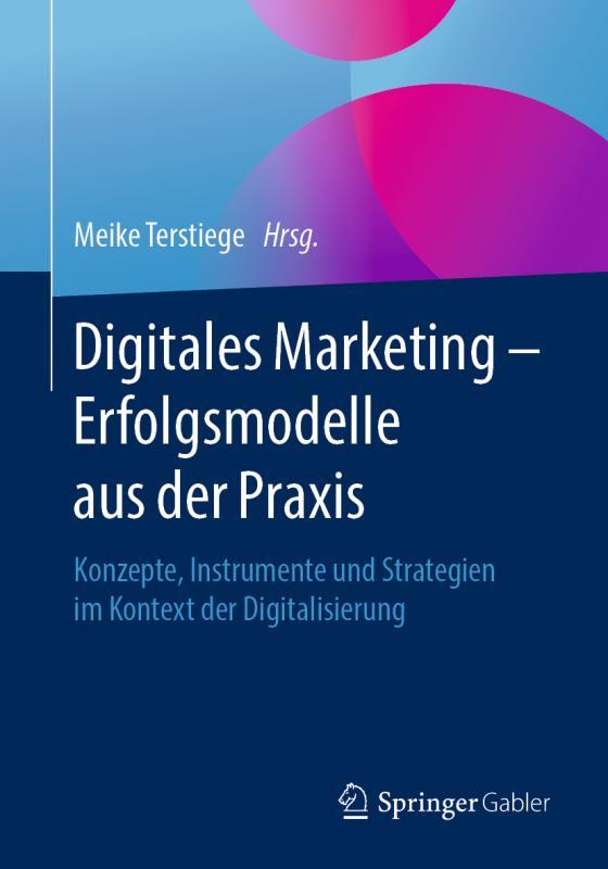 Cover-Bild Digitales Marketing – Erfolgsmodelle aus der Praxis