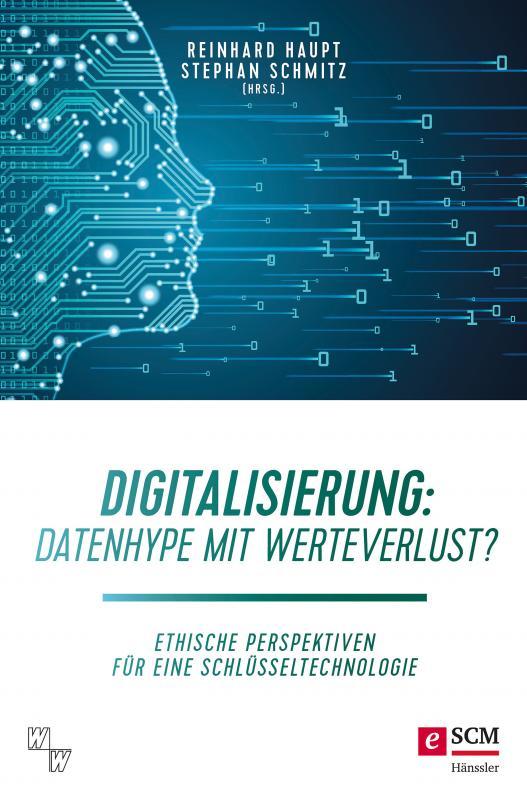 Cover-Bild Digitalisierung: Datenhype mit Werteverlust?