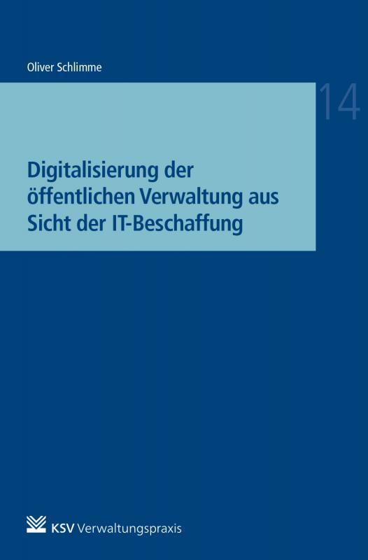 Cover-Bild Digitalisierung der öffentlichen Verwaltung aus Sicht der IT-Beschaffung