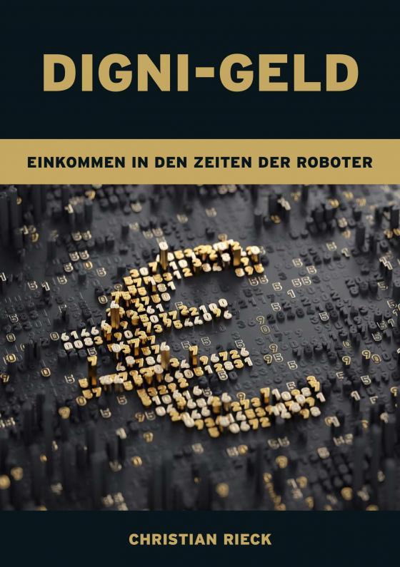 Cover-Bild Digni-Geld - Geld in den Zeiten der Roboter