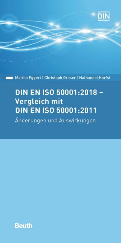 Cover-Bild DIN EN ISO 50001:2018 - Vergleich mit DIN EN ISO 50001:2011, Änderungen und Auswirkungen