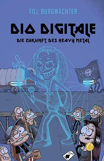 Cover-Bild Dio digitale. Die Zukunft des Heavy Metal
