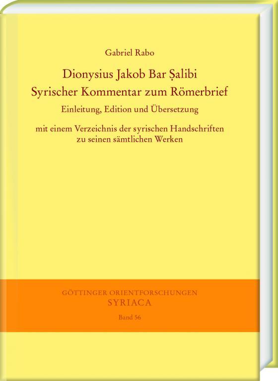 Cover-Bild Dionysius Jakob Bar Ṣalibi. Syrischer Kommentar zum Römerbrief