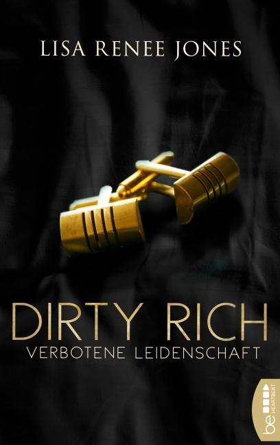 Cover-Bild Dirty Rich – Verbotene Leidenschaft