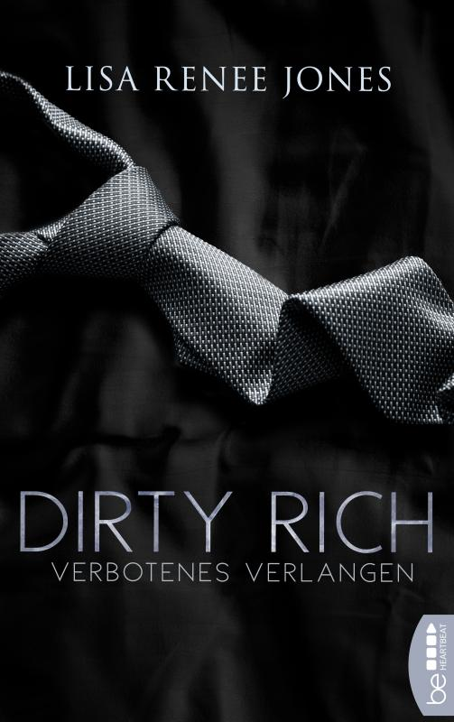 Cover-Bild Dirty Rich – Verbotenes Verlangen