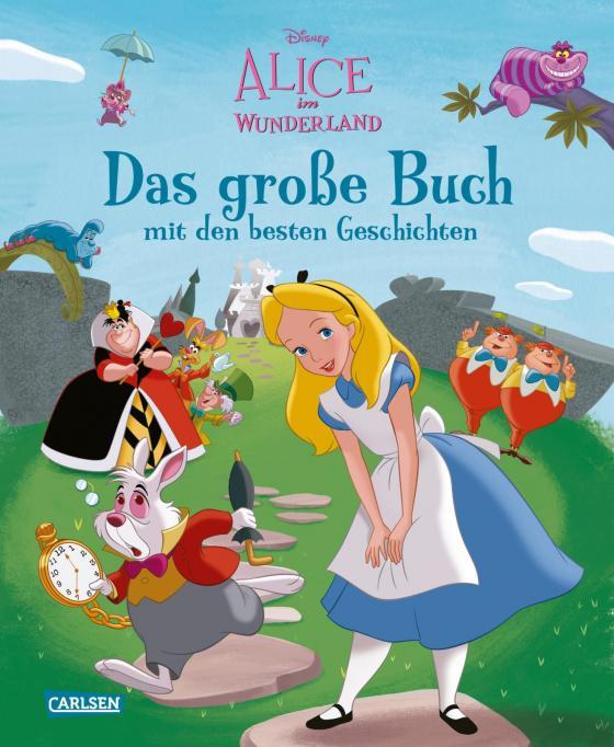Cover-Bild Disney: Alice im Wunderland – Das große Buch mit den besten Geschichten