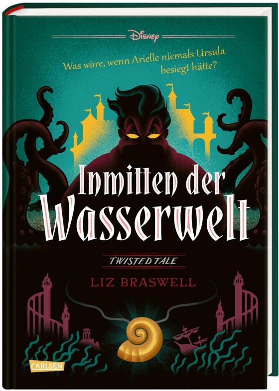 Cover-Bild Disney – Twisted Tales: Inmitten der Wasserwelt (Arielle)