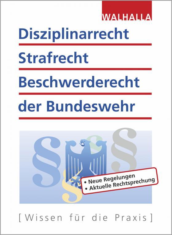 Cover-Bild Disziplinarrecht, Strafrecht, Beschwerderecht der Bundeswehr