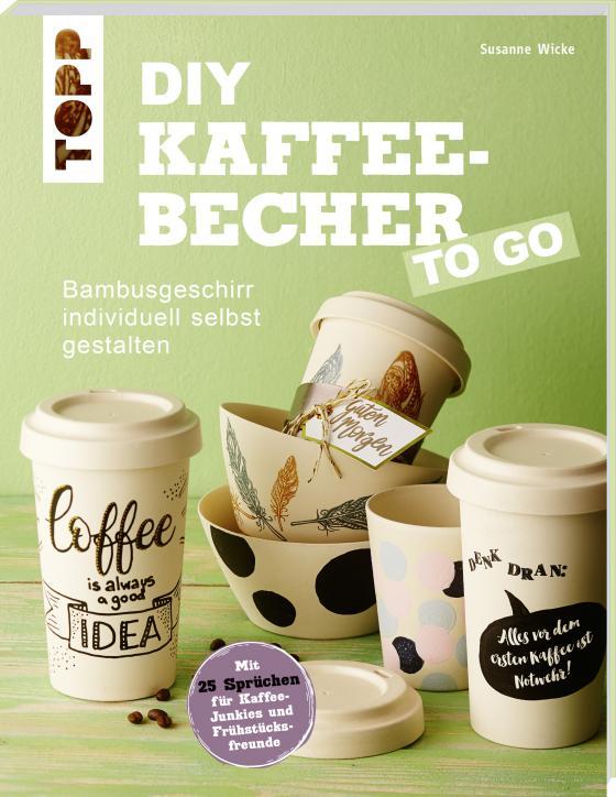 Cover-Bild DIY Kaffeebecher to go