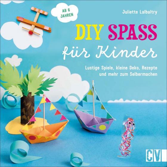 Cover-Bild DIY Spaß für Kinder