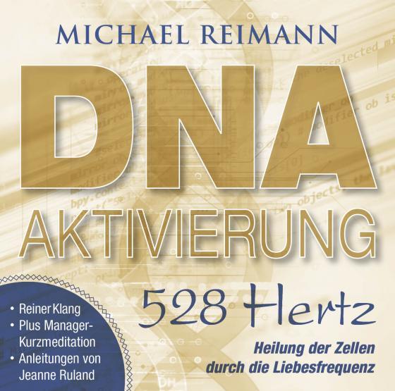 Cover-Bild DNA-AKTIVIERUNG [528 Hertz]