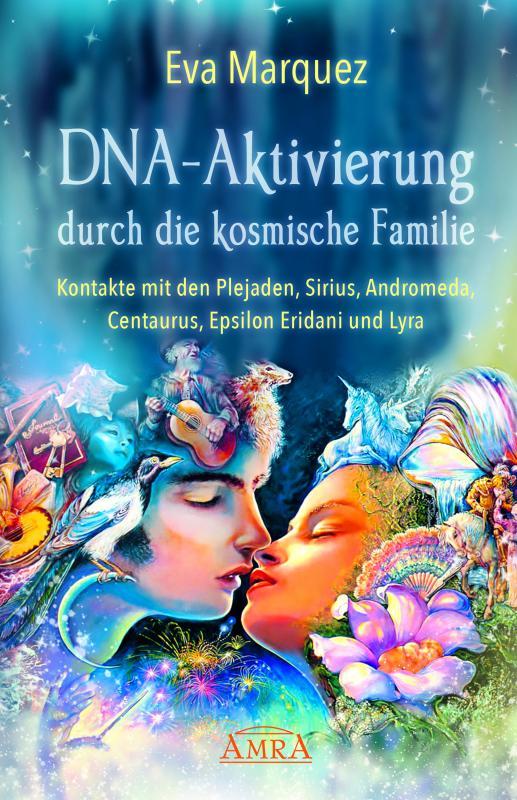 Cover-Bild DNA-Aktivierung durch die kosmische Familie