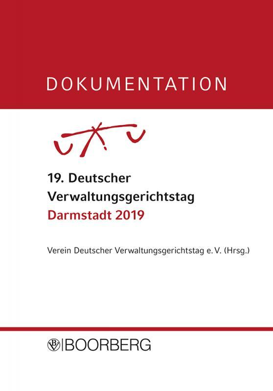 Cover-Bild DOKUMENTATION 19. Deutscher Verwaltungsgerichtstag Darmstadt 2019