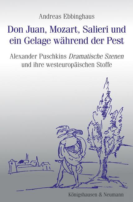 Cover-Bild Don Juan, Mozart, Salieri und ein Gelage während der Pest