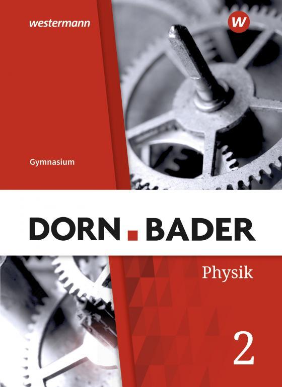 Cover-Bild Dorn / Bader Physik SI / Dorn / Bader Physik SI - Ausgabe 2019 für das G9 in Nordrhein-Westfalen und Schleswig-Holstein