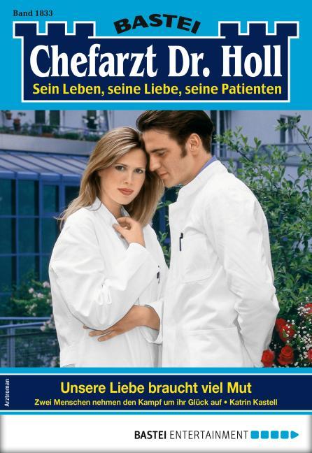 Cover-Bild Dr. Holl 1833 - Arztroman