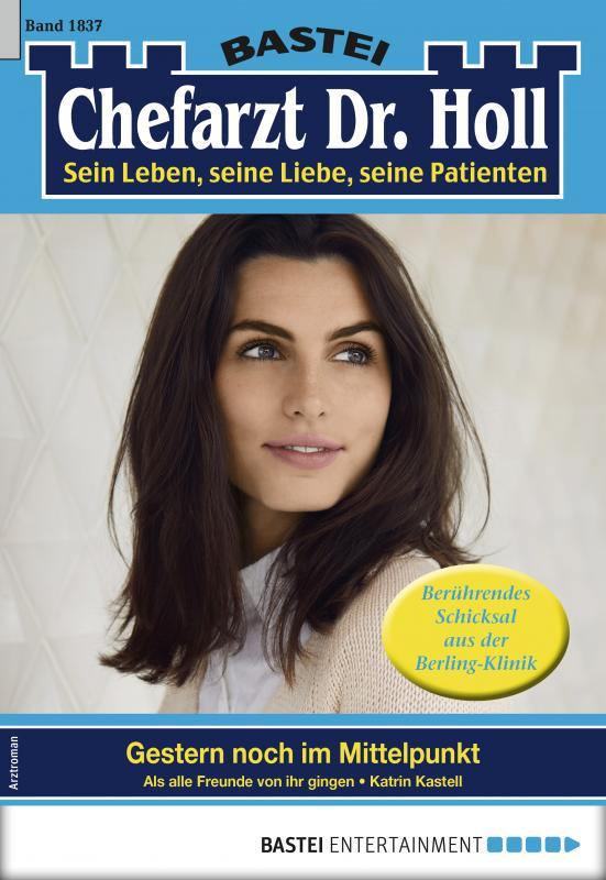 Cover-Bild Dr. Holl 1837 - Arztroman