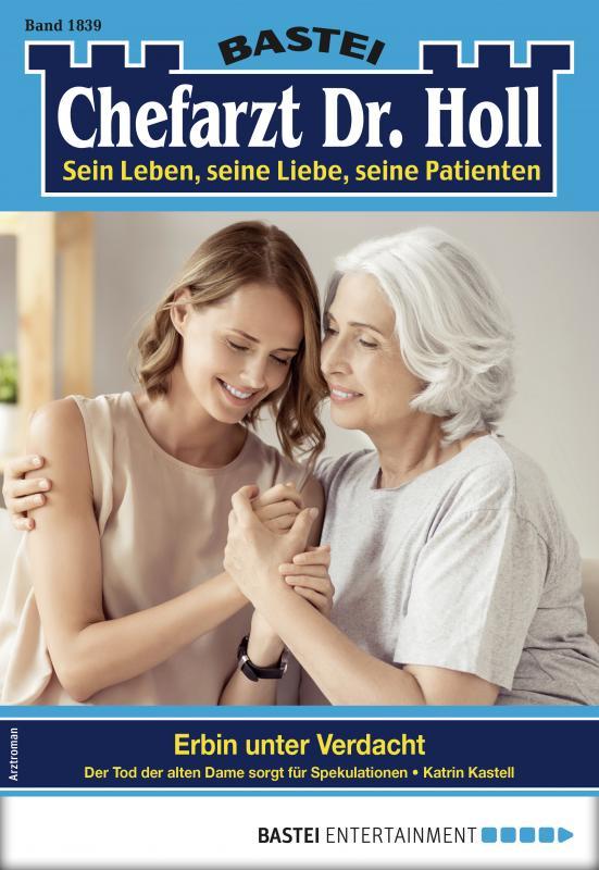 Cover-Bild Dr. Holl 1839 - Arztroman