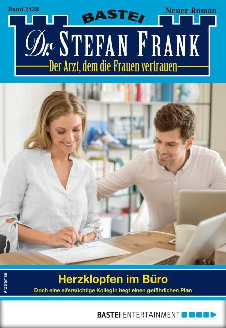 Cover-Bild Dr. Stefan Frank 2438 - Arztroman