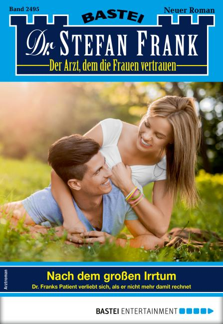 Cover-Bild Dr. Stefan Frank 2495 - Arztroman