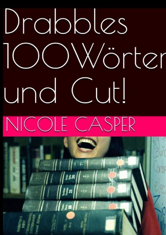 Cover-Bild Drabbles 100 Wörter und Cut