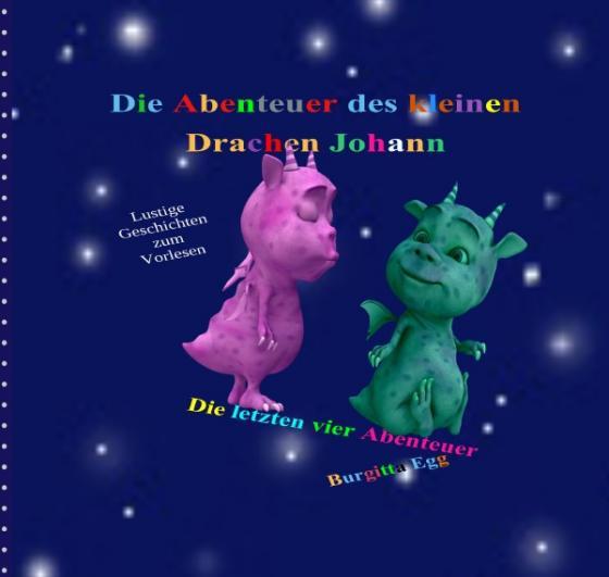 Cover-Bild Drachengeschichten / Die Abenteuer des kleinen Drachen Johann