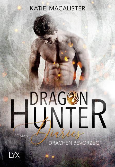 Cover-Bild Dragon Hunter Diaries - Drachen bevorzugt