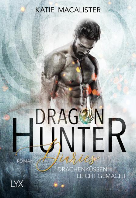 Cover-Bild Dragon Hunter Diaries - Drachenküssen leicht gemacht
