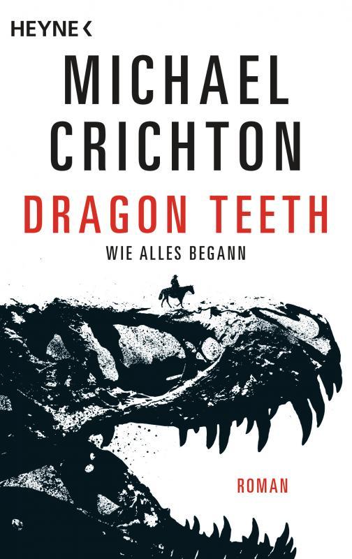Cover-Bild Dragon Teeth – Wie alles begann