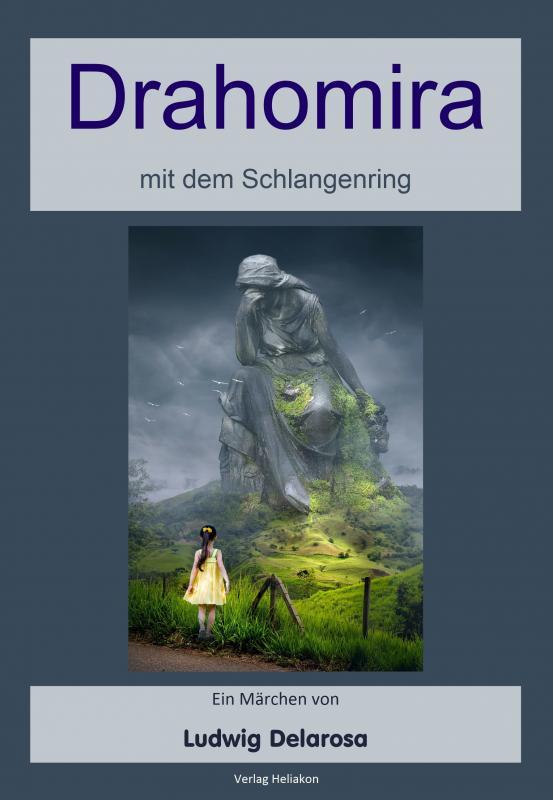Cover-Bild Drahomira mit dem Schlangenring