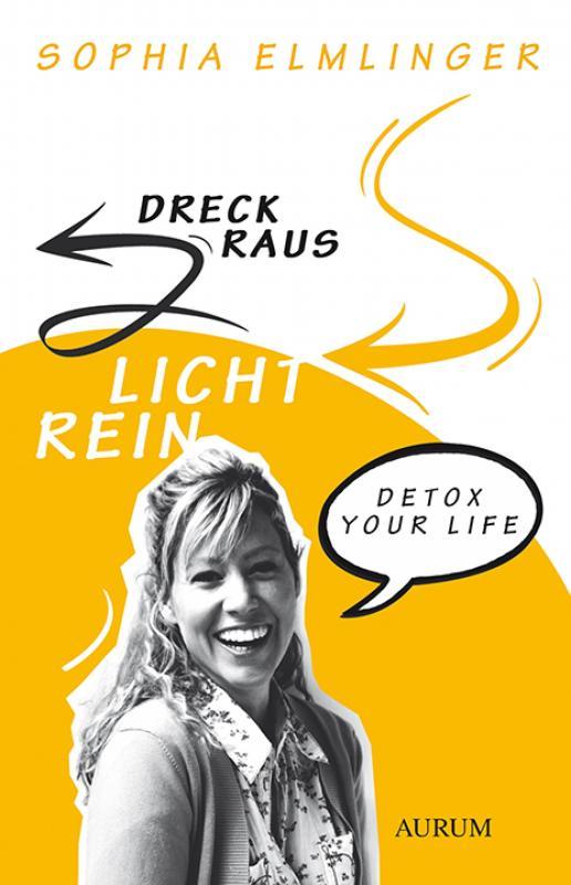 Cover-Bild Dreck raus - Licht rein