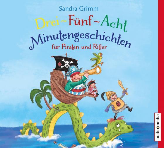 Cover-Bild Drei-Fünf-Acht-Minutengeschichten für Piraten und Ritter