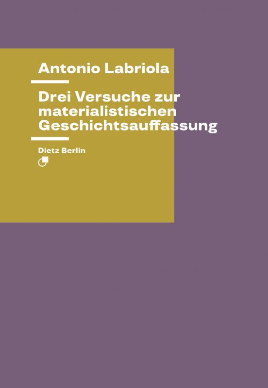 Cover-Bild Drei Versuche zur materialistischen Geschichtsauffassung