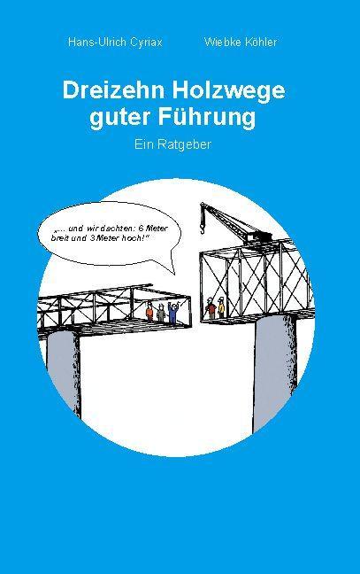 Cover-Bild Dreizehn Holzwege guter Führung
