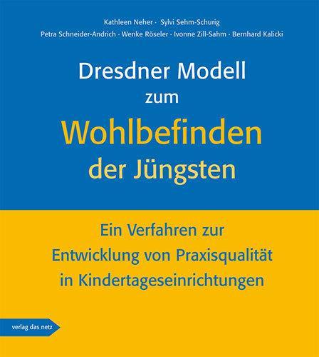 Cover-Bild Dresdner Modell zum Wohlbefinden der Jüngsten