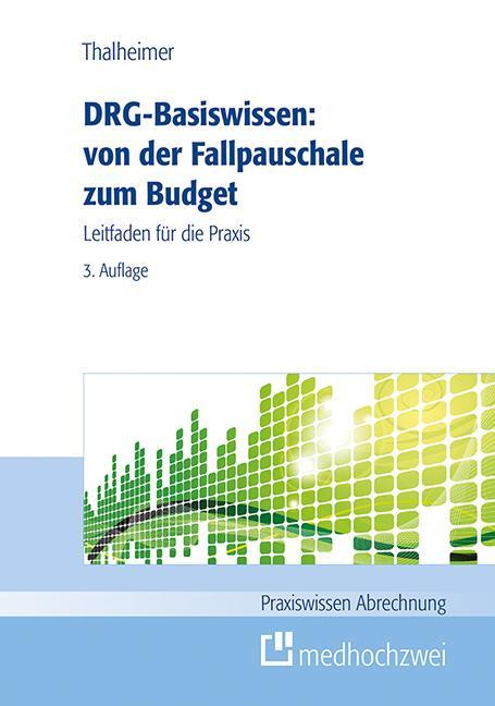 Cover-Bild DRG-Basiswissen – von der Fallpauschale zum Budget